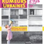 Voir l'evenement : Rumeurs Urbaines, 20ème festival du conte et des arts du récit