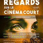 Voir l'evenement : Regards sur le cinema court /3ème édition