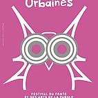 Voir l'evenement : Rumeurs Urbaines, 17ème festival du conte et des arts de la parole