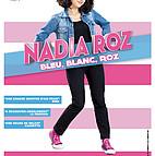 Voir l'evenement : Nadia Roz : Bleu Blanc Roz